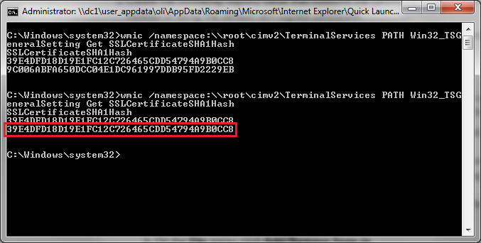 wmic /namespace:\\root\cimv2\TerminalServices PATH Win32_TSGeneralSetting Get SSLCertificateSHA1Hash